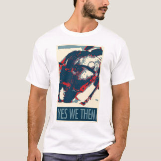 Yes We Them T-Shirt