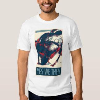 Yes We Them Tee Shirt