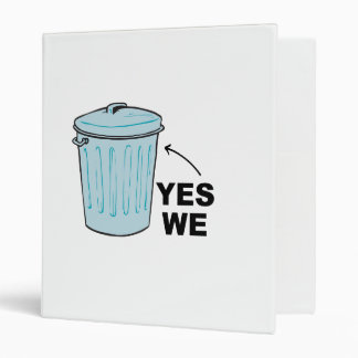 YES WE TRASH CAN png Binder