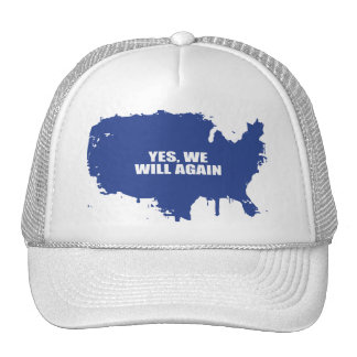 YES, WE WILL AGAIN TRUCKER HAT