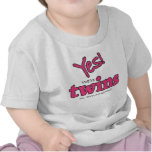 Yes! We're Twins (No. We're Not Identical.) Tee