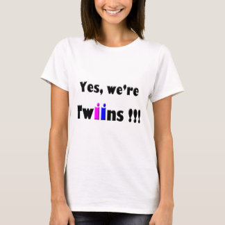 yes were twins pink-blue T-Shirt