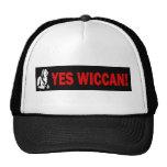 Yes Wiccan! Cap Trucker Hat