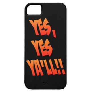 Yes, Yes Ya'll - iPhone 5 Case
