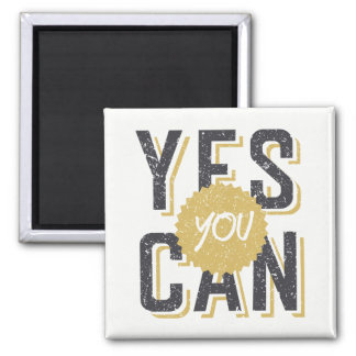 Yes You Can 3 Magnet