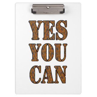 Yes You Can - Motivational Quote, Tiger Print Clipboard