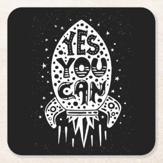 Yes You Can Rocketship Square Paper Coaster