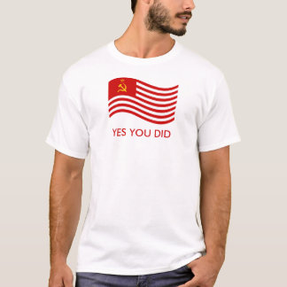 Yes You Did T-Shirt