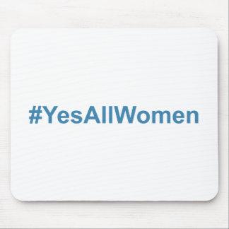 #YesAllWomen Mouse Pad