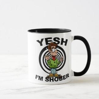 Yesh I'm Shober Mug