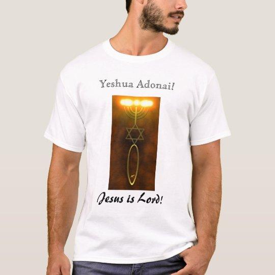 Yeshua Adonai! T-Shirt
