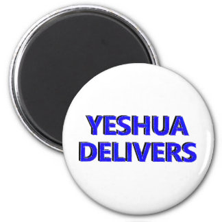 Yeshua Delivers 2 Inch Round Magnet