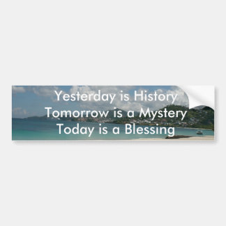 Yesterday is History Car Bumper Sticker