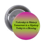Yesterday Is History Button