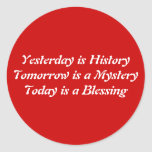 Yesterday is History Round Stickers