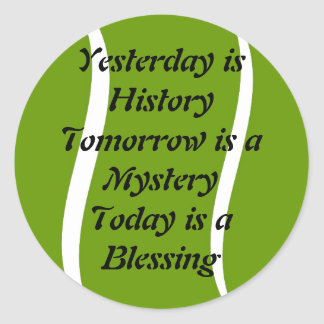 Yesterday is History sticker