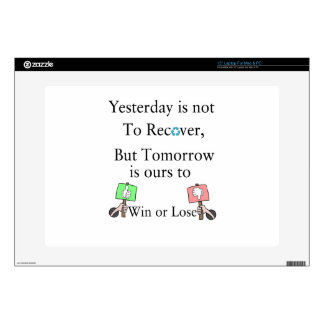 """Yesterday is not ours to Recover, But Tomorrow is 15"""" Laptop Skins"""