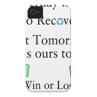 Yesterday is not ours to Recover, But Tomorrow is iPhone 4 Case