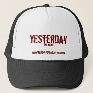 Yesterday, the movie trucker hat