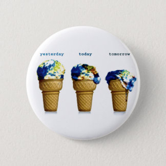 Yesterday Today Tomorrow Pinback Button
