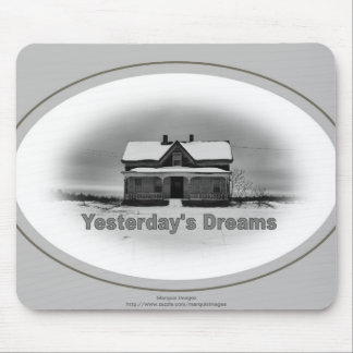 Yesterday's Dreams Mouse Pad