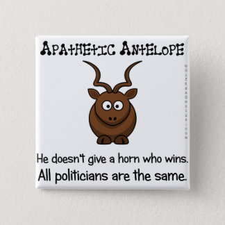 Yet another apathetic voter pinback button