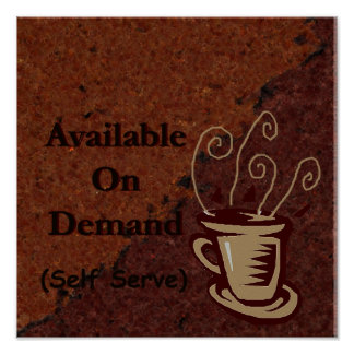 yet another coffee sign to customize poster