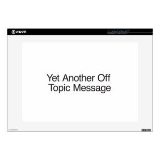 Yet Another Off Topic Message Skins For Laptops