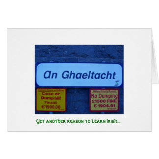 Yet Another Reason to Learn Irish... Card