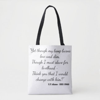 Yet though my lamp burns dim - F.P.Adams Tote Bag