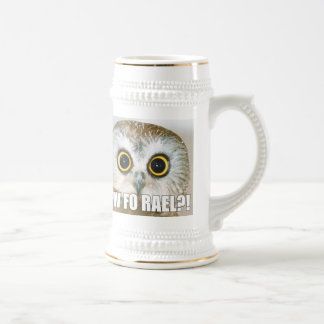 Yew Fo Rael?! Beer Stein