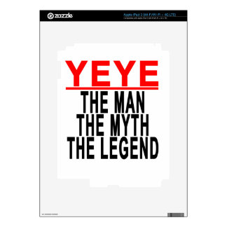 Yeye The Man The Myth The Legend Tees.png Decal For iPad 3