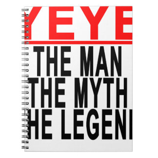 Yeye The Man The Myth The Legend Tees.png Spiral Notebook