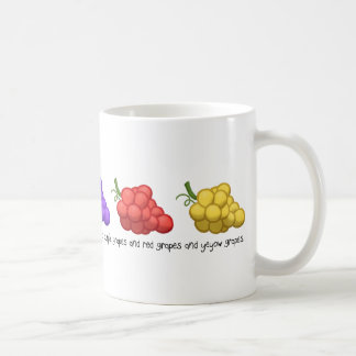 """Yeyow Grapes"" (with Quote) Coffee Mugs"