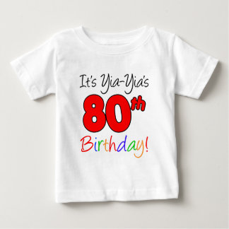 Yia-Yia's 80th Birthday Baby T-Shirt