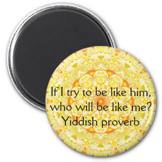Yiddish proverb 2 inch round magnet