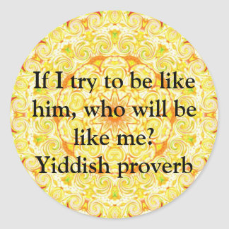 Yiddish proverb classic round sticker