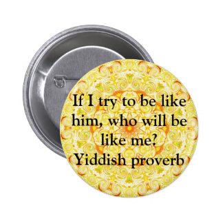 Yiddish proverb pinback button