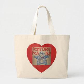 Yiddish saying- Don't Drey Me A Kup Sachel Tote Bag