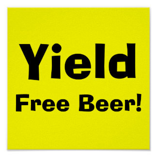 Yield Free Beer -Poster