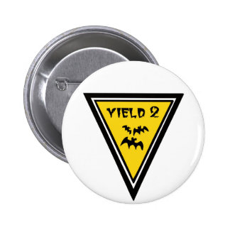 Yield Low Flying Bats Pinback Buttons