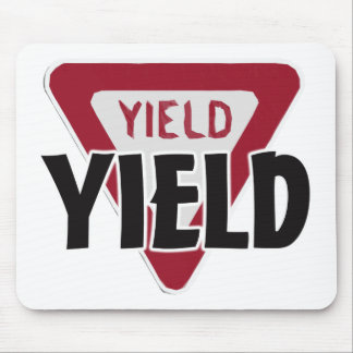 Yield Mouse Pad