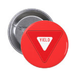 Yield Pinback Button