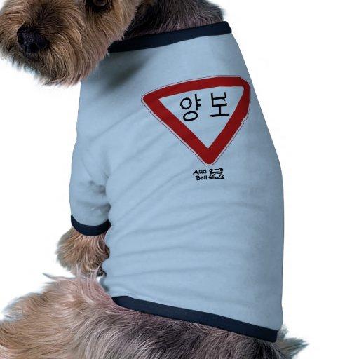 Yield sign (not my native language) dog t-shirt