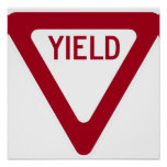 Yield Sign Posters