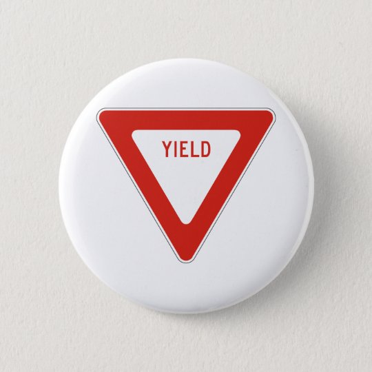 Yield Street Road Sign Symbol Caution Traffic Button