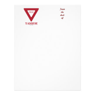 Yield To Adventure (Yield Sign) Letterhead