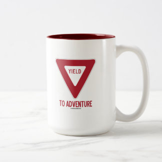 Yield To Adventure (Yield Sign) Two-Tone Coffee Mug
