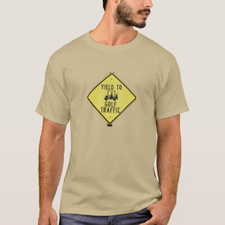 Yield to Golf Carts Warning Sign T-Shirt