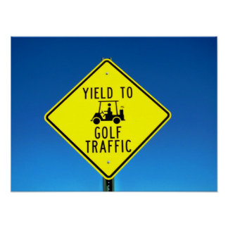 Yield to Golf Traffic Poster